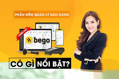 Phần mềm quản lý bán hàng miễn phí Bego có những tính năng gì?