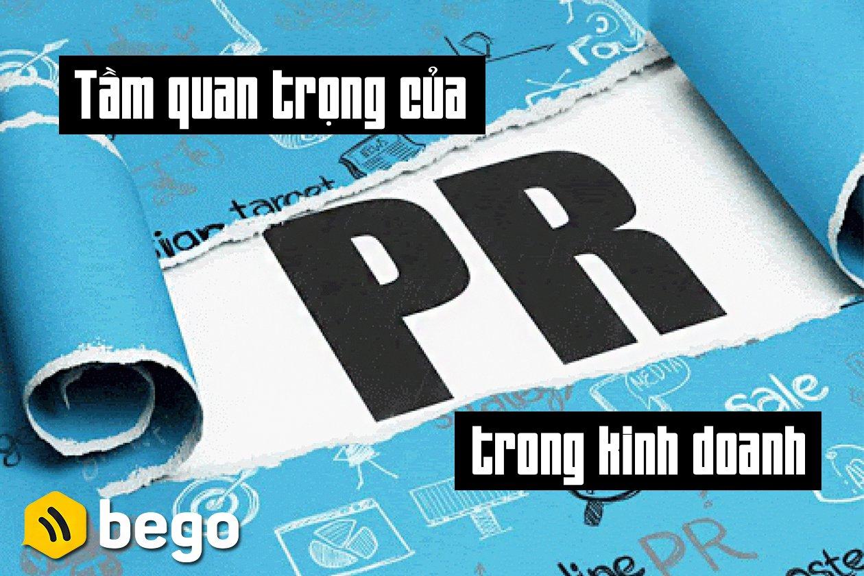 Tầm quan trọng của PR trong kinh doanh