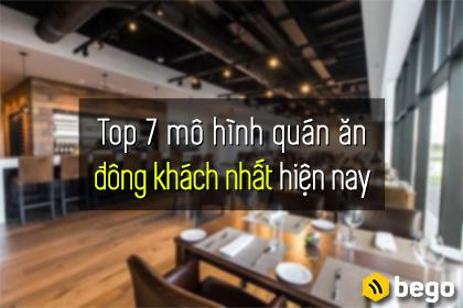 7 mô hình quán ăn đông khách nhất hiện nay