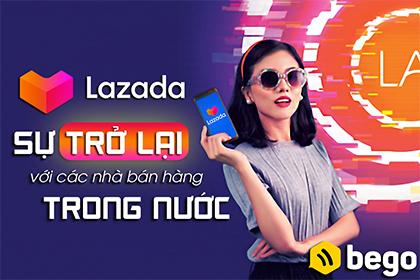 Lazada sự trở lại với các nhà bán hàng trong nước