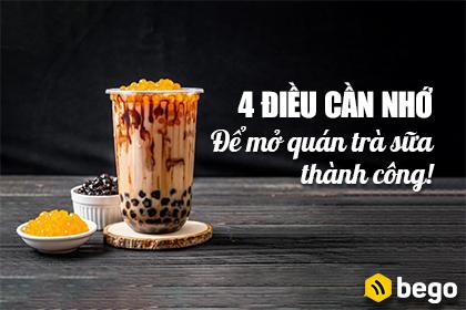 4 điều cần ghi nhớ nếu muốn mở quán trà sữa thành công