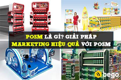 POSM là gì? Giải pháp Marketing và tăng doanh số hiệu quả với POSM