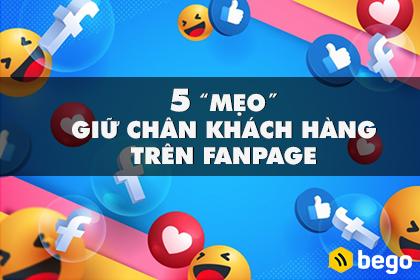 5 mẹo giữ chân khách hàng trên Fanpage