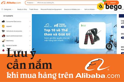 Lưu ý cần nắm khi mua hàng trên Alibaba