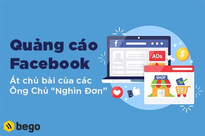 Quảng Cáo Facebook – Át Chủ Bài Của Ông Chủ Nghìn Đơn