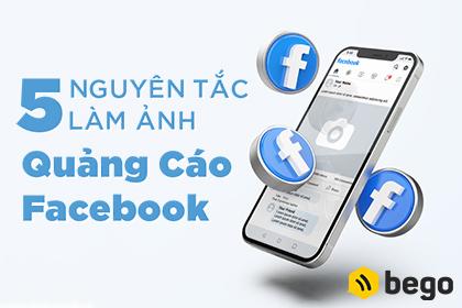 5 Nguyên Tắc Làm Ảnh Quảng Cáo Facebook Hiệu Quả