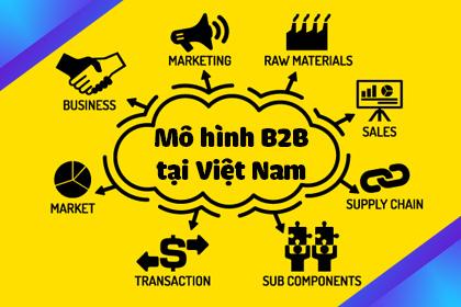 Mô hình kinh doanh B2B ở Việt Nam
